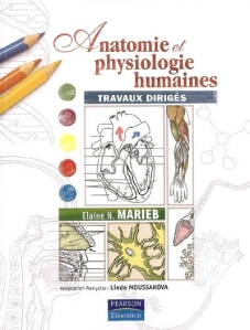 anatomie et physiologie humaine marieb 4e edition pdf