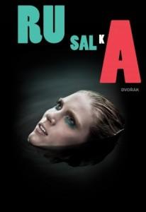 Rusalka_Opéra de Montréal 2011