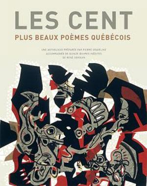 Cent plus beaux poèmes québeécois