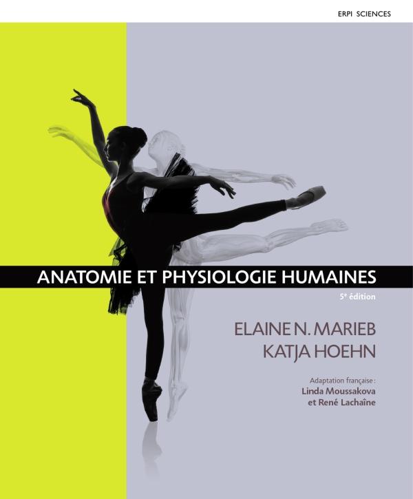 Anatomie et physio de Marieb et Hoehn 2015