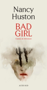 Bad Girl de Nancy Huston