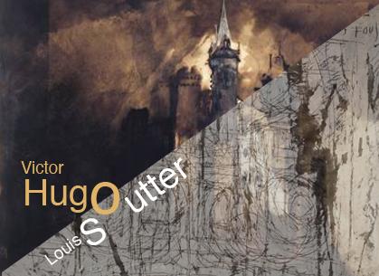 Victor Hugo/ Louis Soutter par Julie Borgeaud