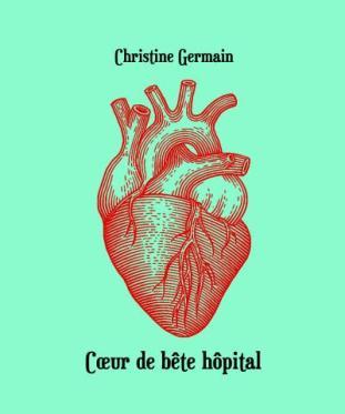coeurdebetehopital_christine_germain
